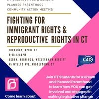 Fighting for Immigrant Rights &amp Reproductive Rights in CT