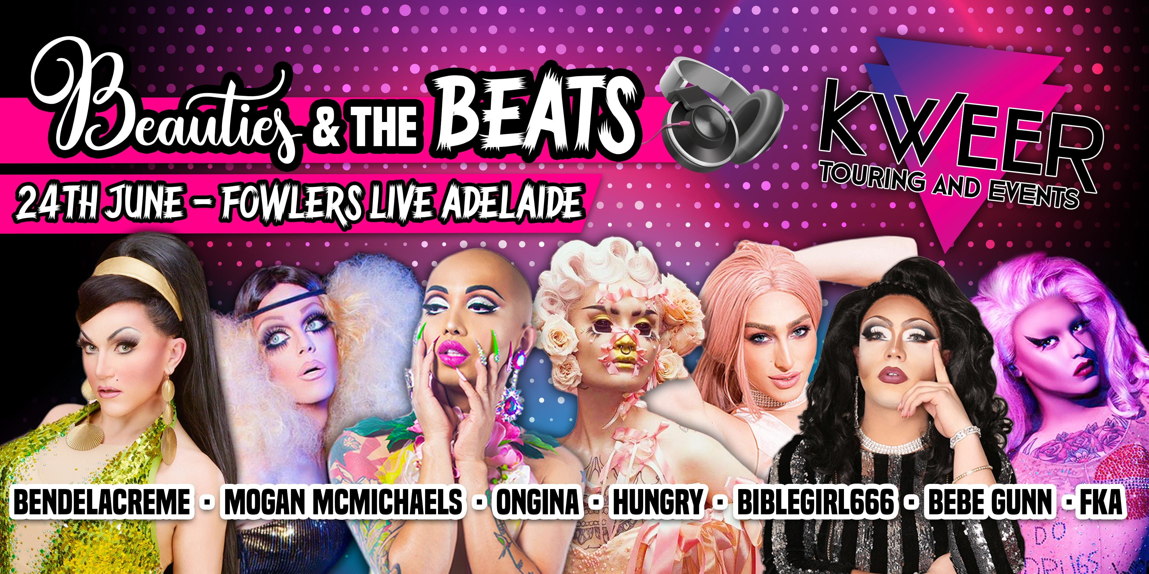 Beauties &amp the Beats - Adelaide