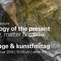 Archeology of the Present  Vernissage &amp Kunstfreitag