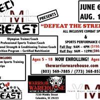 &quotDEFEAT THE STREETS&quot Sports Performance &amp Combat Arts Summer Camp