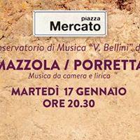 Il Conservatorio V.Bellini presenta Mazzola e Porretta