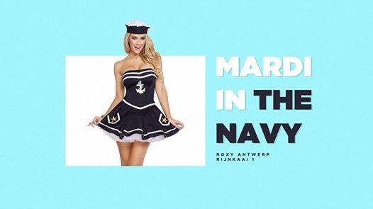 Mardi x In The Navy x Tue. 19th