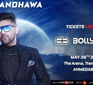 Bollyboom presents Guru Randhawa - Ahmedabad
