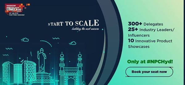 NPC Hyderabad Start to SCALE Building the next Unicorn