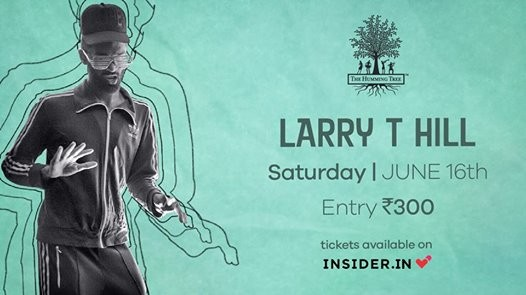 THT Presents Larry T Hill  Guest Artists