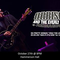 Orbison and The Everly Bros. Reimagined