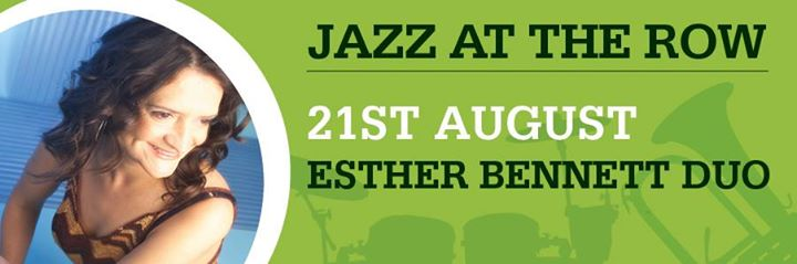 Jazz at the Row with Esther Bennett Duo