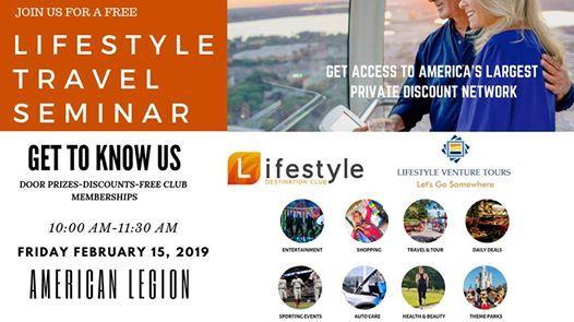 Lifestyle Travel Seminar at American Legion Post 347
