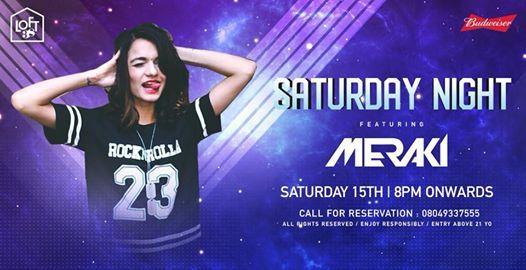 Saturday Night featuring Meraki