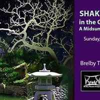 Shakespeare in the Garden - A Midsummer Nights Dream