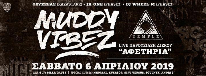 Muddy Vibez - LIVE   -  06.04  Temple