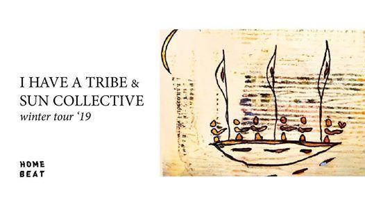 I Have A Tribe  Sun Collective  Annie Bloch  Plugd
