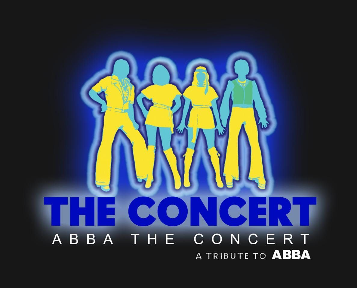 ABBA THE CONCERT A Tribute to ABBA