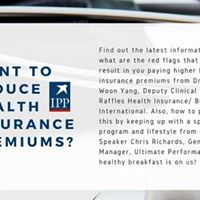 IPP Health Talk - Want to reduce Health Insurance Premiums