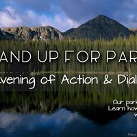 Stand Up for Parks An Evening of Action and Dialogue