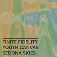 Finite Fidelity Youth &amp Canvas &amp Sedona Skies