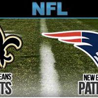 New England Patriots v.s. New Orleans Saints
