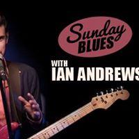 Sunday Blues with Ian Andrews -Nov 26