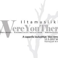 Iltamusiikki &quotWhere You There&quot by Voci Amorosi