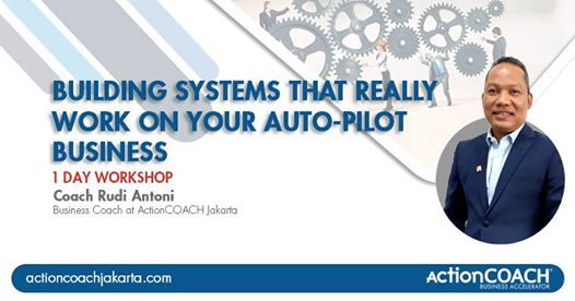 Building Systems That Really Work on Your Auto-Pilot Business