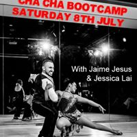 Cha Cha Bootcamp with Jaime Jesus - Sat 8th July