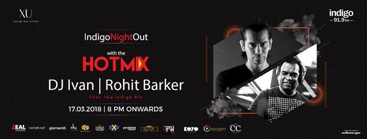 Hot Mix FT I Van and Rohit barker at XU