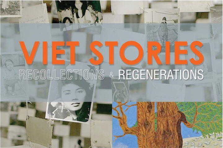 Viet Stories Recollections & Regenerations Exhibition