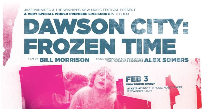 Dawson City Frozen Time - World Premiere Live Score