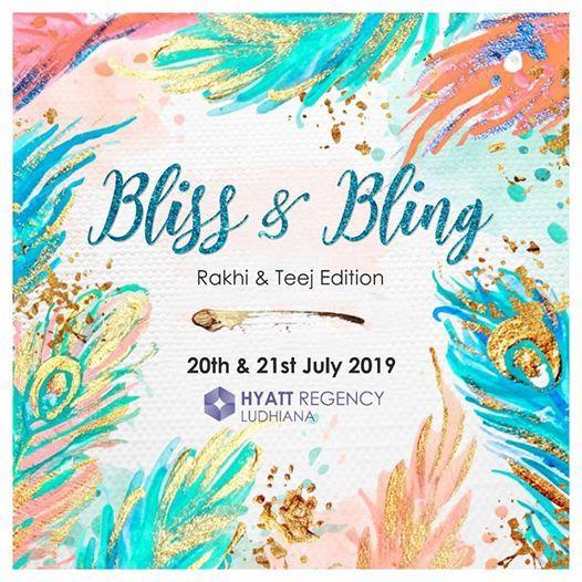 Bliss & Bling-Rakhi & Teej Exhibition
