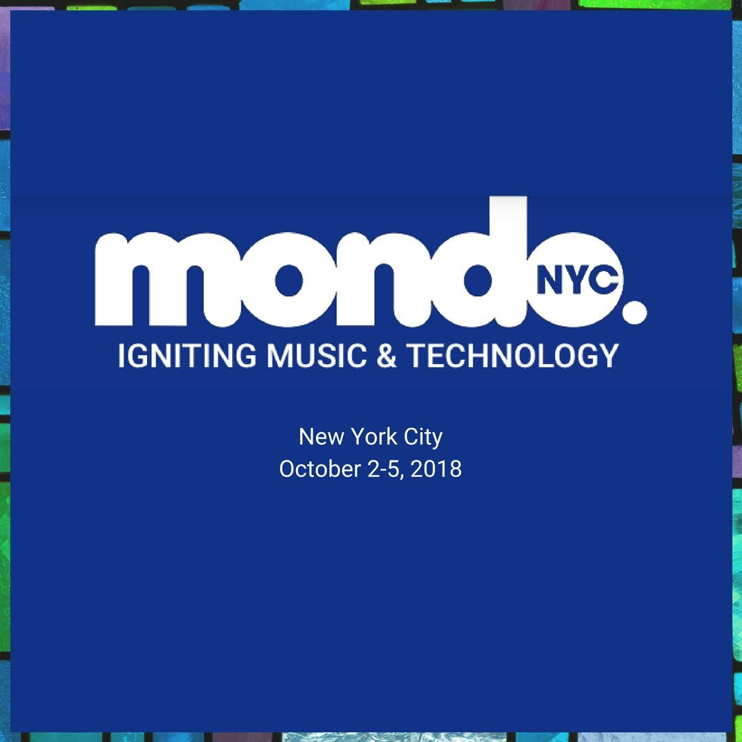 Mondo.NYC 2019 MUSIC FESTIVAL & GLOBAL MUSICTECH BUSINESS CONFERENCE