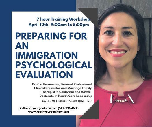 Preparing an Immigration Psychological Evaluation 7 hr