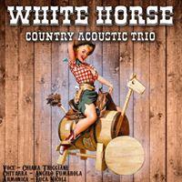 White Horse Country Trio live al Verlaine a Veglie