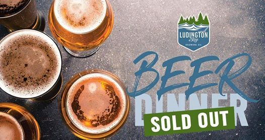 SOLD OUT Ludington Bay Brewing Co. Beer Dinner - March