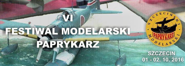 .VI Festiwal Modelarski PAPRYKARZ Szczecin'2016.