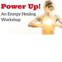 Power Up - An Energy Healing Workshop