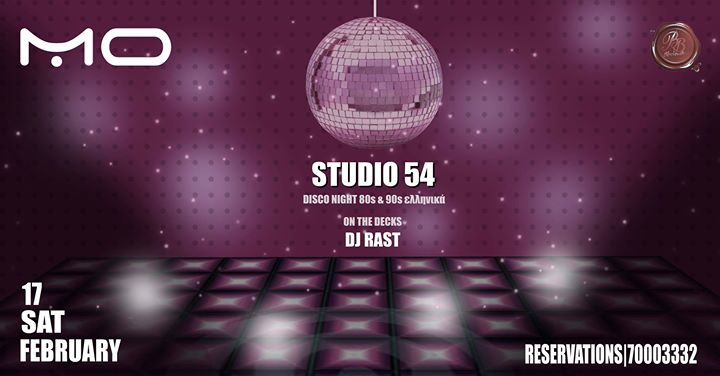Mo Club  Studio 54  Saturday 17.02.18