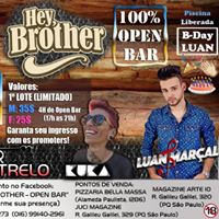 Hey Brother - OPEN BAR