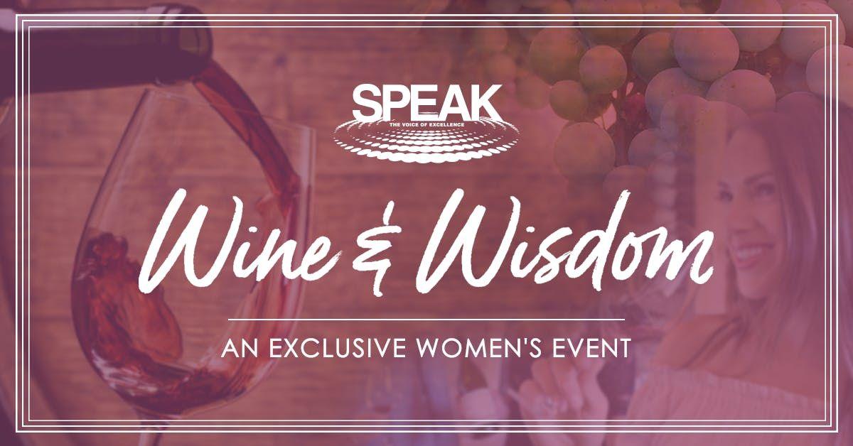 SPEAKs Wine & Wisdom Part 2