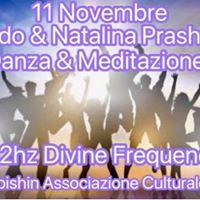 Danza &amp Meditazione con Svado e Natalina Prashanti
