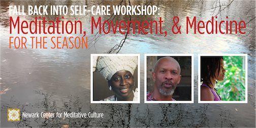 Self-Care Workshop Meditation Movement & Medicine for Fall