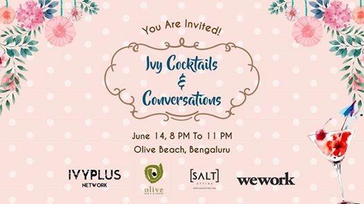 Ivy Cocktails & Conversations Bangalore