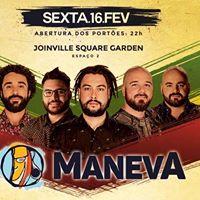 Maneva em Joinville no Square Garden