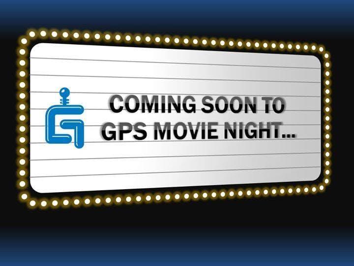 GPS Movie Night - June 2018