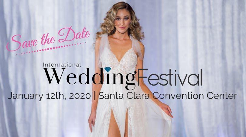 Wedding Festival 2020 International Wedding Festival ~ 2020 Bay Area Bridal Show at