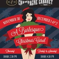A Burlesque Christmas Carol at The Champagne Cabaret
