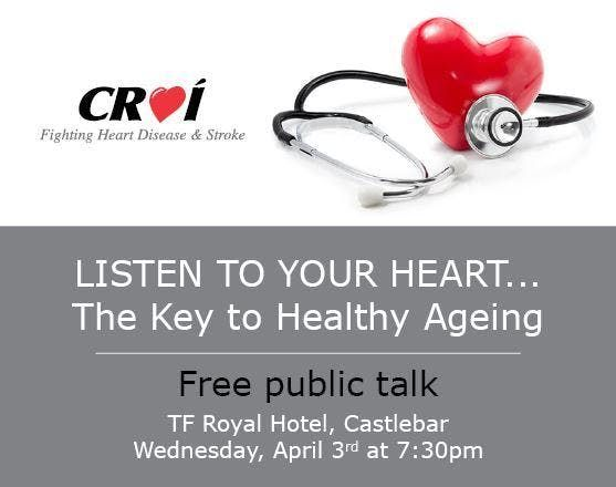 Listen To Your Heart - Free Public Talk Castlebar 7.30pm-9pm 3rd April 2019