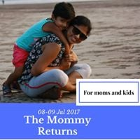 The Mommy Returns - A camping experience for Moms and Kids