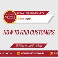 How to find customers - Startup Saturday Gurgaon