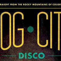 Dog City Disco  The Lazy Dog Boulder