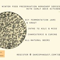 Winter Food Preservation Workshop Series with Curly Dock Kitchen